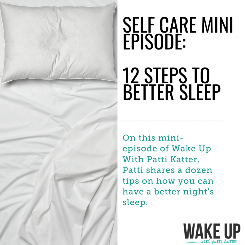 12 Steps To Better Sleep